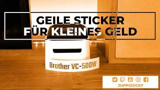 Brother VC-500W - nur für Euch getestet