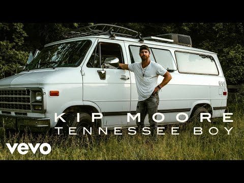 Kip Moore - Tennessee Boy (Official Audio)