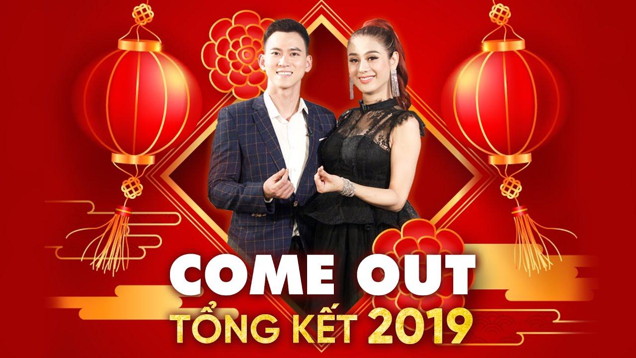 Come Out–BRAS | Tập 71: Cùng Minh Tuân và Khánh Chi điểm lại những câu chuyện xúc động 2019