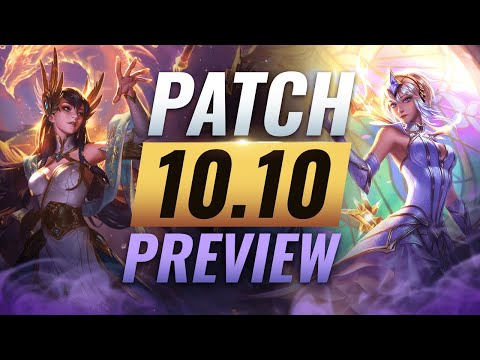 NEW PATCH PREVIEW: Upcoming Changes List for Patch 10.10 - League of Legends Season 10