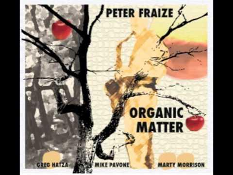 """Peter Fraize """"Organic Matter"""""""