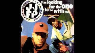 Dj Jazzy Jeff & Fresh Prince - I'm looking for the one 'to be with me' ''12 Mix'' (1993)