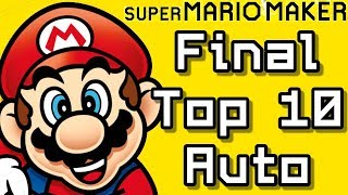 Super Mario Maker FINAL TOP 10 Auto Courses (Before Super Mario Maker 2)