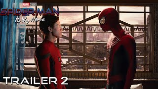 SPIDER-MAN: NO WAY HOME - TRAILER 2 (2021) Tom Holland, Andrew Garfield | Teaser PRO Concept Version
