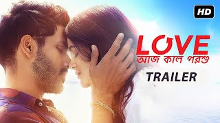 Love Aaj Kal Porshu Trailer