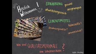 Was sind Qualitätsmerkmale von Lebensmitteln?