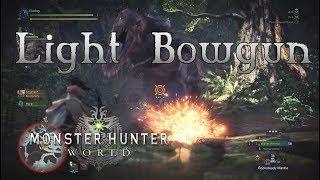 Monster Hunter World - Light Bowgun Gameplay - Favorite Weapons Part 5