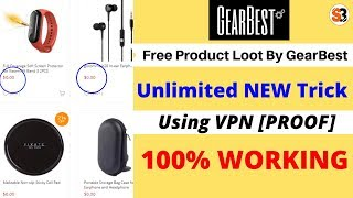[ PROOF ] GearBest 2019 Unlimited NEW Trick using VPN   GearBest Free product Loot