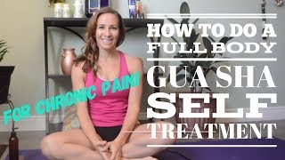 FULL BODY - self Gua Sha Treatment!