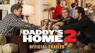 Daddy's Home 2 | International Trailer | Paramount Pictures International