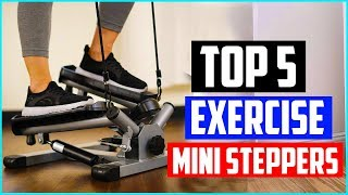 Top 5 Best Exercise Mini Steppers In 2021