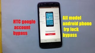 how to bypass google account any HTC android  phone