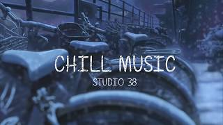 Epic Chillstep Collection 2018 [1 Hour]