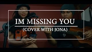 I'm missing you by Bea Alonzo - Rene and Jona cover