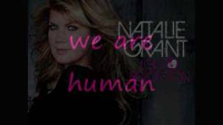 """Human"" by Natalie Grant with Lyrics"