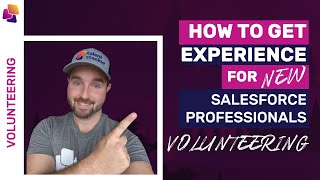 How to Find Volunteer Work as a Salesforce Professional