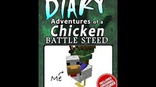 Minecraft Diary of a Chicken Battle Steed - Unofficial Fan Fiction Kids Book - Skeleton Steve