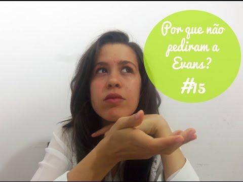 Resenha#15- Por que não pediram a Evans?