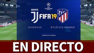Juventus - Atlético   FIFA 19: Simulación De La Vuelta De Los OCTAVOS De CHAMPIONS   Diario AS