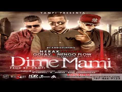 Dime Mami - Ñengo Flow Ft Gotay y Nerak