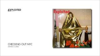 Descargar canciones de James Curd - Checking Out NYC | Exploited MP3 gratis