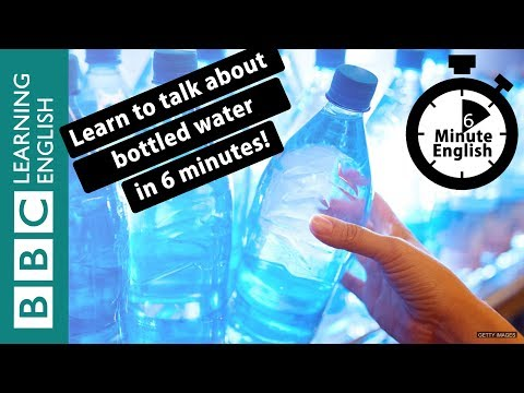 Learn to talk about bottled water in 6 minutes
