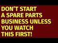 How To Start A Spare Parts Business Including Free Spar