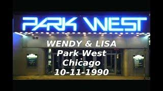 Wendy & Lisa  Erocia Tour  Park West  Chicago 1990
