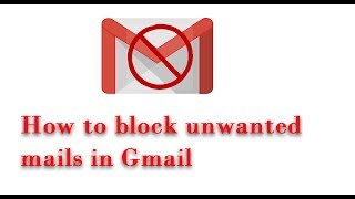 How to block an email address in Gmail and prevent from spammers
