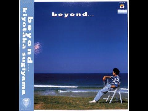 Kiyotaka Sugiyama - Beyond... (Full Album)