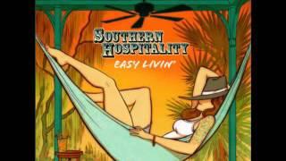 Southern Hospitality - Easy Livin