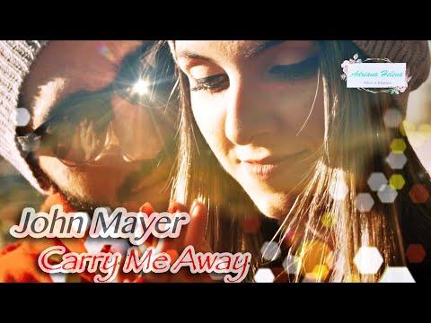 John Mayer ⭐️ Carry Me Away (Tradução) 2019