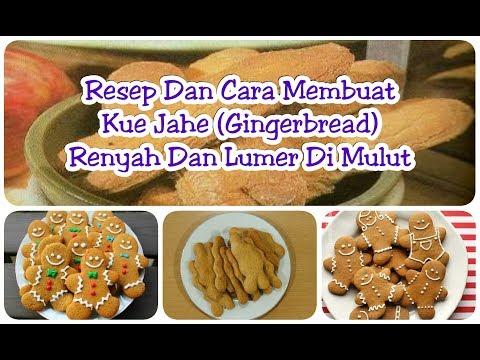 Video Resep Dan Cara Membuat Kue Jahe (Gingerbread) Renyah Dan Lumer Di Mulut