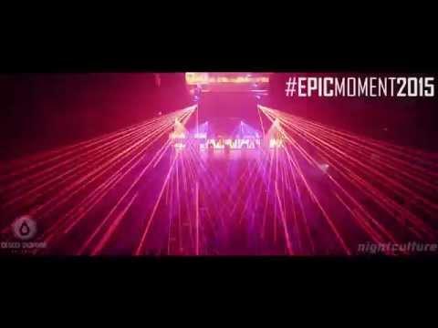 #EPICMOMENT2015 – LAZERBASS