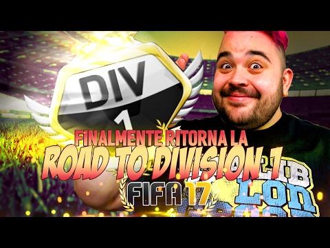 Finalmente ritorna la ROAD TO DIVISION 1/ FIFA 17 Ultimate Team!
