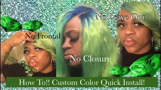 How To! Custom Color Quick Weave  No Leave Out, Frontal Or Closure! Part 1