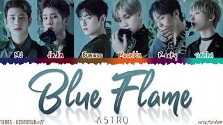 ASTRO (아스트로)   'BLUE FLAME' Lyrics [Color Coded_Han_Rom_Eng]
