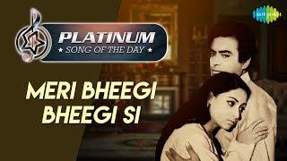 Platinum song of the day | Meri Bheegi Bheegi Si - YouTube