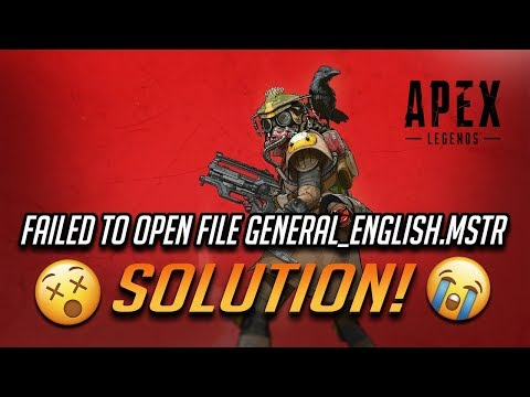 "Fix ""Failed to open file general_english.mstr"" Error In Apex Legends"