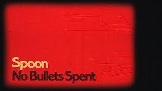 "Spoon   ""No Bullets Spent"" (Lyric Video)"