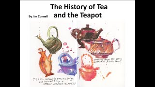 History Of Tea And The Teapot, Jim Connell