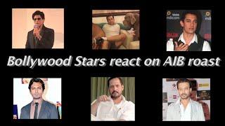 Bollywood Stars React On AIB Roast