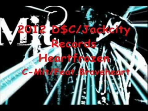 Heartfrozen.C-Mit/Feat.Braveheart