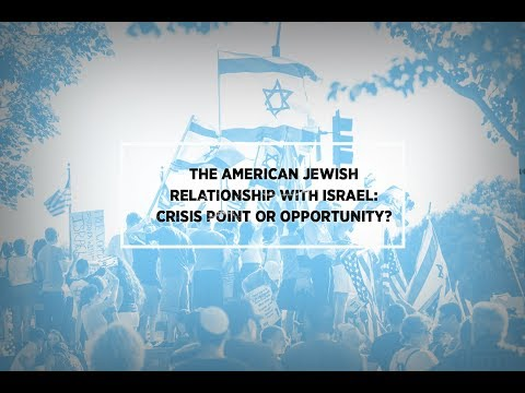 Plenary: The American Jewish Relationship with Israel: Crisis Point or Opportunity?