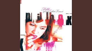 Pillbox- I Must Be Crazy