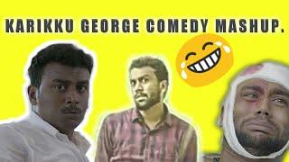 Karikku George Comedy Mashup Video | karikku | george | AjmalNajeem