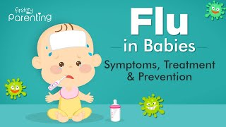 Flu in Babies – Causes, Symptoms, and Prevention