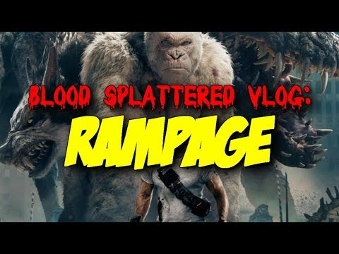 Rampage (2018) – Blood Splattered Vlog (Action Movie Review)