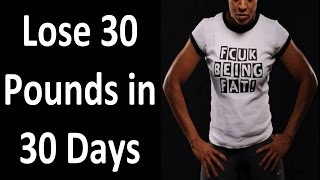 FUCK Being FAT. DO THIS & Lose 30 Pounds in 30 Days