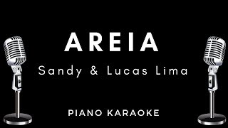 Sandy, Lucas Lima - Areia - Letra / Karaoke / Piano Instrumental / Acordes